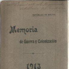 Libros antiguos: MEMORIA DE GUERRA Y COLONIZACIÓN. JUAN MARÍA ZALLES. LA PAZ. BOLIVIA. 1913. Lote 57615260