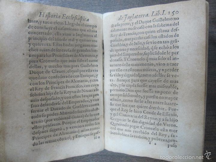 Libros antiguos: HISTORIA ECLESIASTICA DEL SCISMA DEL REYNO DE INGLATERRA. 1588. EN EL CUAL SE TRATAN LAS ... LEER - Foto 11 - 57659813