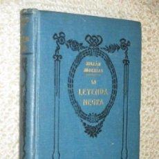 Libros antiguos: LA LEYENDA NEGRA, POR JULIÁN JUDERÍAS, ARALUCE EDITOR, SIN FECHA CIRCA 1920. Lote 57667051