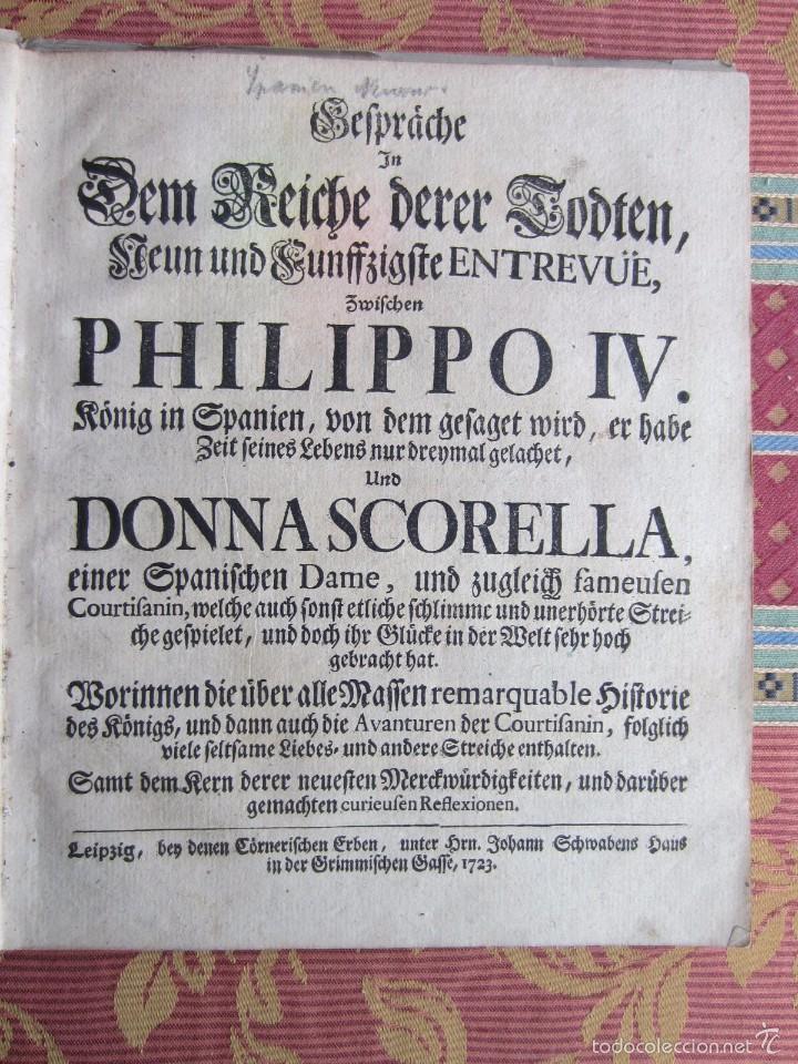 Libros antiguos: 1723-CONVERSACIONES ENTRE FELIPE IV, REY ESPAÑA Y SU HERMANA ANA AUSTRIA.REINA FRANCIA.GRABADO ORIGI - Foto 3 - 57772527