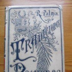 Libros antiguos: TRADICIONES PERUANAS - RICARDO PALMA - TOMO III - 1894.. Lote 57914332