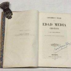 Libros antiguos: AÑO 1852 - COSTUMBRES Y TRAJES DE LA EDAD MEDIA CRISTIANA Y DEL RENACIMIENTO 34 LÁMINAS COLOREADAS. Lote 58115370