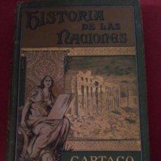 Libros antiguos: CARTAGO. COLECCIÓN HISTORIA DE LAS NACIONES. Lote 58150040