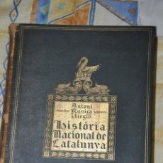 Libros antiguos: HISTORIA NACIONAL DE CATALUNYA, ANTONI ROVIRA VIRGILI, VOLUM II, 1922, EDICIONS PATRIA. Lote 58374707