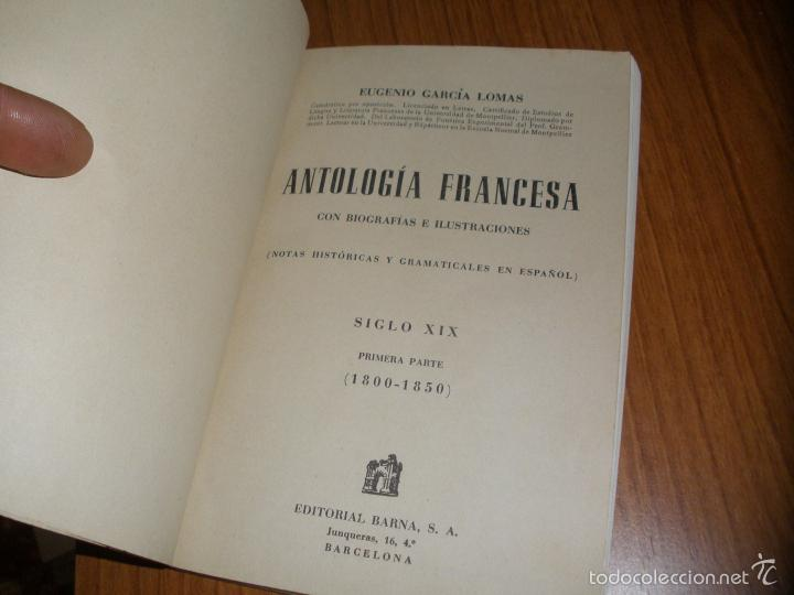 Libros antiguos: ANTOLOGIA FRANCESA SIGLO XIX - 1800 - 1850 por EGUGENIO GARCIA LOMAS - Foto 5 - 58381248