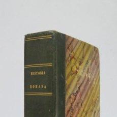 Libros antiguos: 1844.- MANUAL DE HISTORIA ROMANA. DESDE SU FUNDACION ROMANA HASTA LA CAIDA DEL IMPERIO DE OCCIDENTE. Lote 61692828
