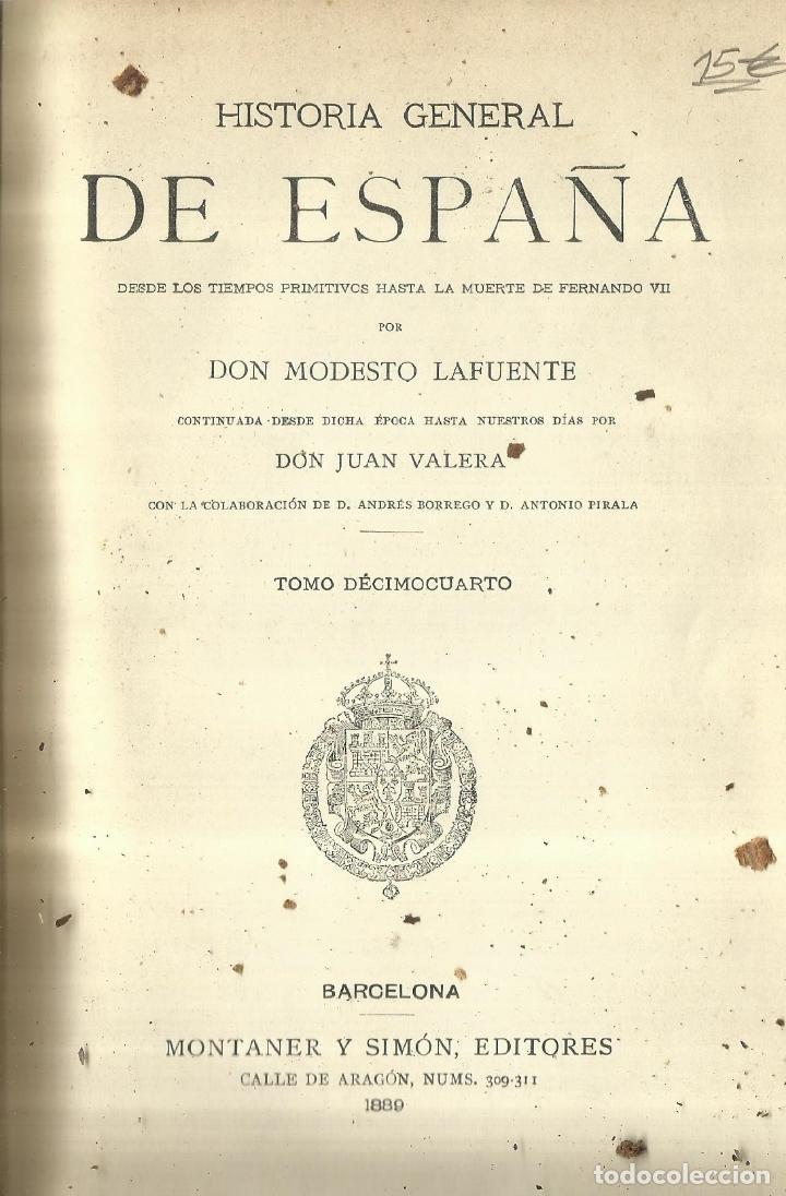 HISTORIA GENERAL DE ESPAÑA. TOMO 18. MODESTO LAFUENTE. MONTANER Y SIMÓN EDITORES. BARCELONA. 1889 (Libros antiguos (hasta 1936), raros y curiosos - Historia Antigua)