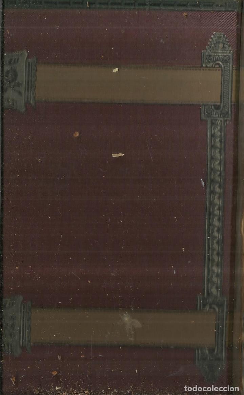 Libros antiguos: HISTORIA GENERAL DE ESPAÑA. TOMO 22. MODESTO LAFUENTE. MONTANER Y SIMÓN EDITORES. BARCELONA. 1890 - Foto 3 - 61714620