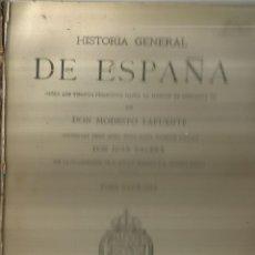 Libros antiguos: HISTORIA GENERAL DE ESPAÑA. TOMO 11. MODESTO LAFUENTE. MONTANER Y SIMÓN EDITORES. BARCELONA. 1888. Lote 61714708