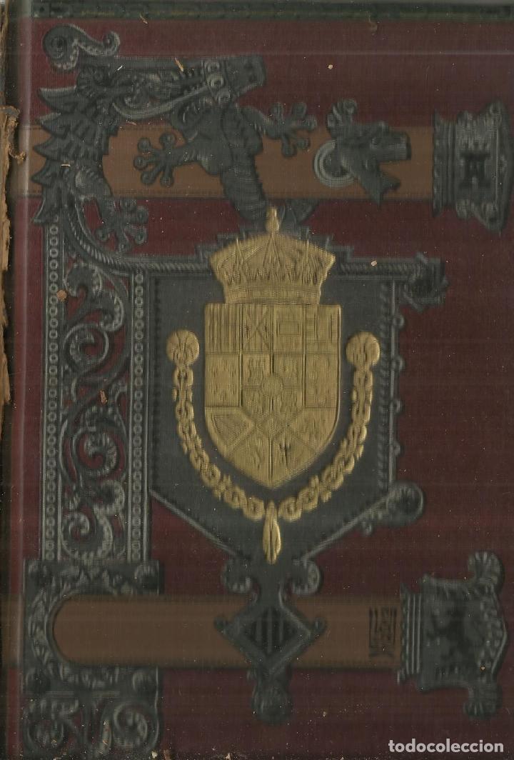 Libros antiguos: HISTORIA GENERAL DE ESPAÑA. TOMO 11. MODESTO LAFUENTE. MONTANER Y SIMÓN EDITORES. BARCELONA. 1888 - Foto 4 - 61714708
