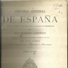 Libros antiguos: HISTORIA GENERAL DE ESPAÑA. TOMO 9. MODESTO LAFUENTE. MONTANER Y SIMÓN EDITORES. BARCELONA. 1888. Lote 61715660