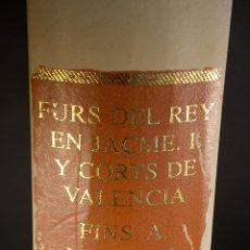 Libros antiguos: ANTIGUO LIBRO LE FURS E ORDINACIONS DEL REGNE DE VALENCIA (FACSIMIL) VALENCIA. Lote 124034184