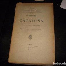 Libros antiguos: HISTORIA DE CATALUÑA 11 TOMOS VICTOR BALAGUER 1885 - 1887 - IMPRENTA Y FUNDICION M. TELLO MADRID. Lote 62531624
