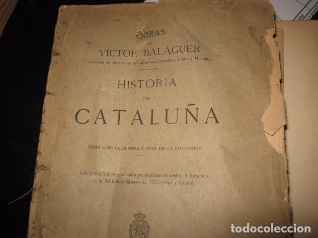 Libros antiguos: Historia de Cataluña 11 tomos Victor Balaguer 1885 - 1887 - Imprenta y fundicion M. Tello Madrid - Foto 4 - 62531624