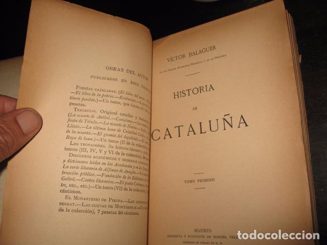 Libros antiguos: Historia de Cataluña 11 tomos Victor Balaguer 1885 - 1887 - Imprenta y fundicion M. Tello Madrid - Foto 8 - 62531624