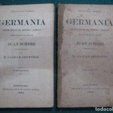 Libros antiguos: GERMANIA VEINTE SIGLOS DE HISTORIA ALEMANA TOMO I, Y TOMO II. 1882. COLECCIÓN COMPLETA.. Lote 62979252