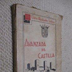 Libros antiguos: MOLINA AVANZADA DE CASTILLA, POR CLARO ABÁNADES LÓPEZ, TARAZONA 1936 DEDICATORIA AUTÓGRAFA DEL AUTOR. Lote 63194504