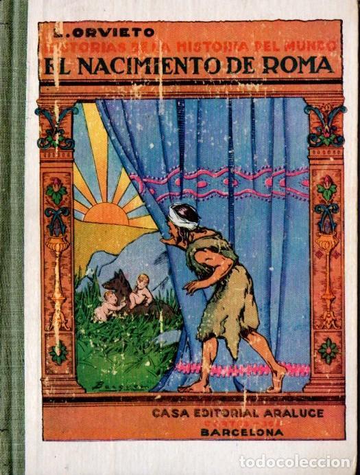 ORVIETO : EL NACIMIENTO DE ROMA (ARALUCE, C. 1930) MUY ILUSTRADO (Libros antiguos (hasta 1936), raros y curiosos - Historia Antigua)