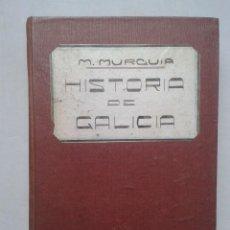 Libros antiguos: HISTORIA DE GALICIA. MANUEL MURGUÍA. AÑO 1906. TOMO II.. Lote 64354063
