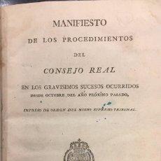 Libros antiguos: MANIFIESTO DE LOS PROCEDIMIENTOS DEL CONSEJO REAL. GUERRA DE LA INDEPENDENCIA. Lote 64438115