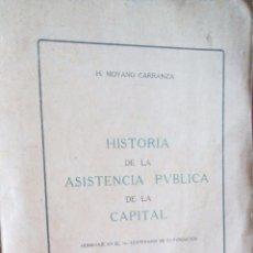 Libros antiguos: LIBRO HISTORIA DE LA ASISTENCIA PUBLICA DE LA CAPITAL- BUENOS AIRES. Lote 64889179