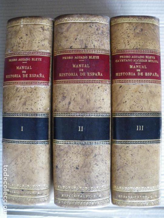 MANUAL DE HISTORIA DE ESPAÑA. PEDRO AGUADO BLEYE. (Libros antiguos (hasta 1936), raros y curiosos - Historia Antigua)