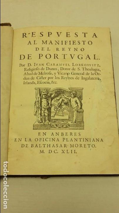 RESPUESTA AL MANIFIESTO DEL REYNO DE PORTUGAL. JUAN CARAMUEL LOBKOVVITZ 1642. (Libros antiguos (hasta 1936), raros y curiosos - Historia Antigua)