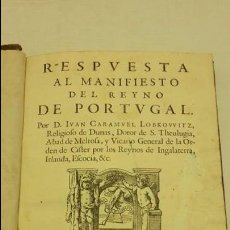 Libros antiguos: RESPUESTA AL MANIFIESTO DEL REYNO DE PORTUGAL. JUAN CARAMUEL LOBKOVVITZ 1642.. Lote 65774854