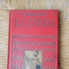 Libros antiguos: LA ENEIDA -P. VIRGILIO MARÓN. Lote 66721038