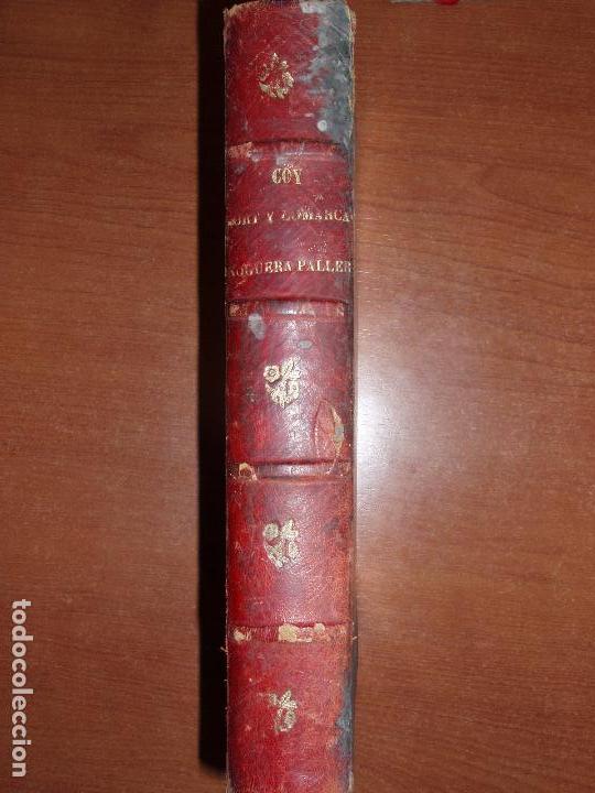 MUY ANTIGUO LIBRO DE SORT Y COMARCA NOGUERA PALLARESA. POR AGUSTIN COY. (Libros antiguos (hasta 1936), raros y curiosos - Historia Antigua)