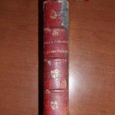 Libros antiguos: MUY ANTIGUO LIBRO DE SORT Y COMARCA NOGUERA PALLARESA. POR AGUSTIN COY.. Lote 66941482