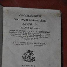 Libros antiguos: CONVERSACIONES HISTORICAS MALAGUEÑAS TOMO 2 AÑO 1792 , MÁLAGA . Lote 67326329