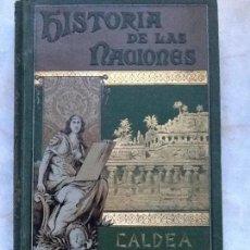 Libros antiguos: HISTORIA DE LAS NACIONES. CALDEA.. Lote 67898013