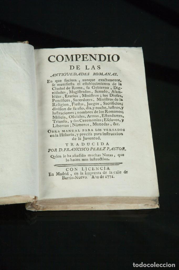 Libros antiguos: COMPENDIO DE LAS ANTIGÜEDADES ROMANAS - TRADUCIDAS POR D. FRANCISCO PÉREZ PASTOR - MADRID 1771 - Foto 2 - 67963229