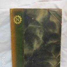 Libros antiguos: PAULINE BONAPARTE - HENRI D'ALMERAS (EN HOLANDES) 1918 - PRECIOSOS GRABADOS . VER FOTOS. Lote 67982369