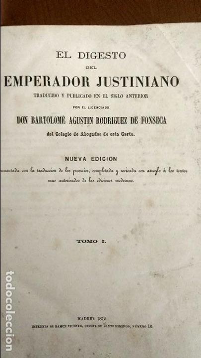 Libros antiguos: EL DIGESTO DEL EMPERADOR JUSTINIANO EN CASTELLANO Y LATÍN. B. A. RODRÍGUEZ DE FONSECA. - Foto 2 - 68138429