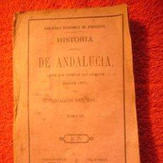 Libros antiguos: JOAQUIN GUICHOT: - HISTORIA GENERAL DE ANDALUCIA - (TOMO IV: DE 1100 A 1350) (MADRID, 1870). Lote 68232865
