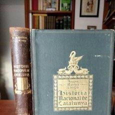 Libros antiguos: HISTÒRIA NACIONAL DE CATALUNYA. A. ROVIRA Y VIRGILI. VOLUM II. AÑO 1922.. Lote 68531353