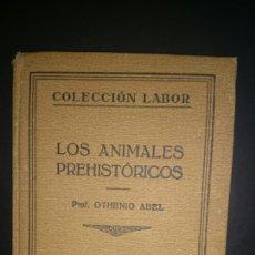Libros antiguos: LOS ANIMALES PREHISTÓRICOS 1928. Lote 68562895