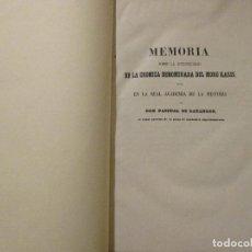 Libros antiguos: MEMORIA SOBRE LA AUTENTICIDAD DE LA CRÓNICA DENOMINADA DEL MORO RASIS, POR PASCUAL DE GAYANGOS.. Lote 69866789