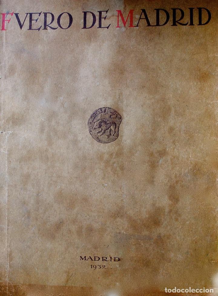 FUERO DE MADRID. EDICIÓN AÑO 1932 (Libros antiguos (hasta 1936), raros y curiosos - Historia Antigua)
