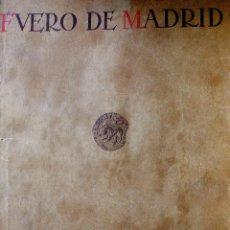 Libros antiguos: FUERO DE MADRID. EDICIÓN AÑO 1932. Lote 70329325