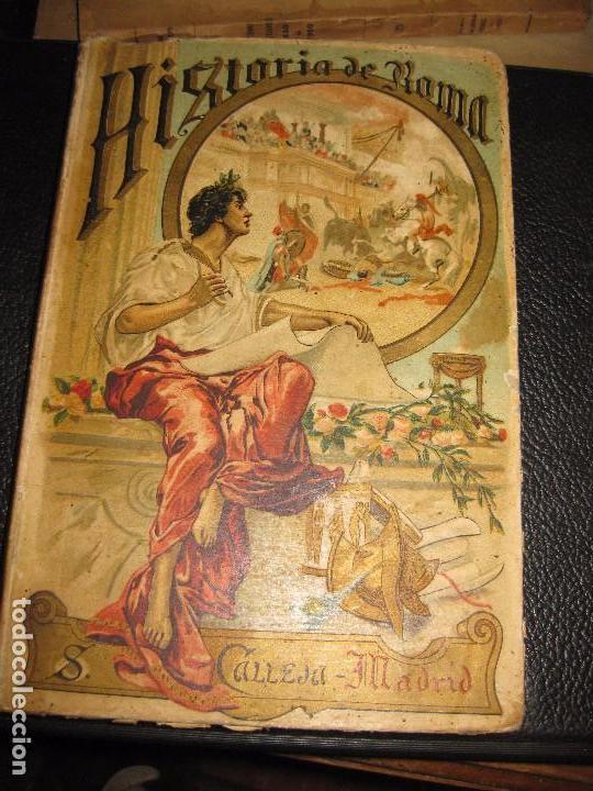 HISTORIA DE ROMA . ROQUE GALVEZ . CALLEJA , TIMBRE COMITE REPUBLICANO MARGALEF 1894 . 38 GRABADOS (Libros antiguos (hasta 1936), raros y curiosos - Historia Antigua)