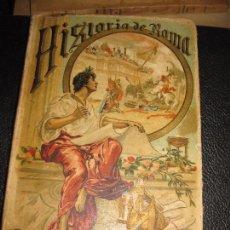 Libros antiguos: HISTORIA DE ROMA . ROQUE GALVEZ . CALLEJA , TIMBRE COMITE REPUBLICANO MARGALEF 1894 . 38 GRABADOS. Lote 70359529