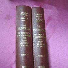 Libros antiguos: LA FLORIDA SU CONQUISTA Y COLONIZACION .POR PEDRO MENENDEZ DE AVILES 1894 ORIGINAL OBRA DE MUSEO.. Lote 70481669