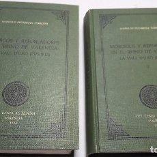Libros antiguos: MORISCOS Y REPOBLADORES EN EL REINO DE VALENCIA. LA VALL D'UXÓ ( 1525 -1625 ).L. PEÑARROJA TORREJON. Lote 71484455