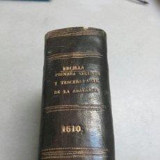 Libri antichi: LA ARAUCANA, PRIMERA, SEGUNDA Y TERCERA PARTE, ALONSO DE ERCILLA Y ZÚÑIGA, 1610, JUAN DE LA CUESTA. Lote 71640113