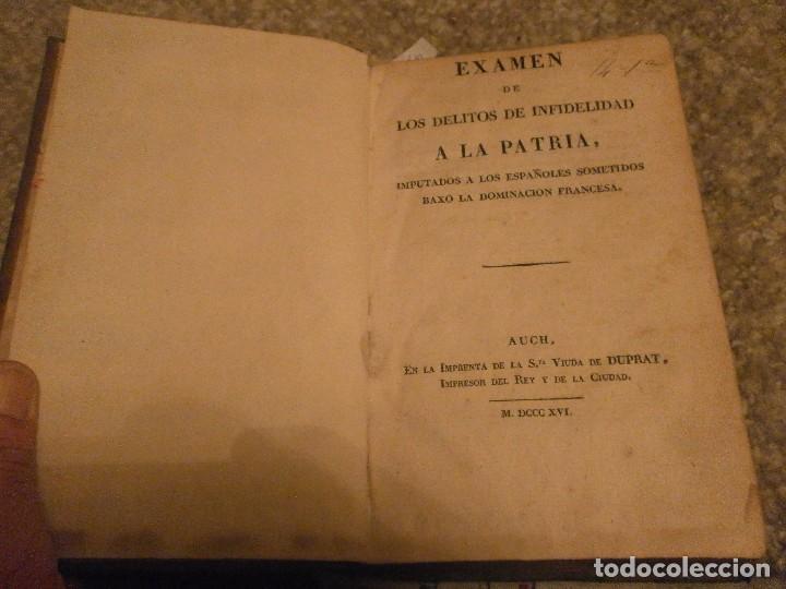 Libros antiguos: 1816 Examen de los delitos de infidelidad a la Patria imputado a los españoles sometidos a Francia - Foto 2 - 71757147