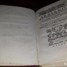 Libros antiguos: ARRIANO DI NICOMEDIA CHIAMATO NUOVO XENOFONTE, DEI FATTI DEL MAGNO ALESSANDRO RE DI MACEDONIA.(1730). Lote 71827439