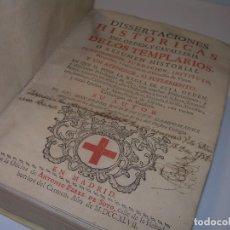 Libros antiguos: DISERTACIONES HISTORICAS DEL ORDEN Y CAVALLERIA DE LOS TEMPLARIOS -1ª EDICION 1.747. Lote 71973891